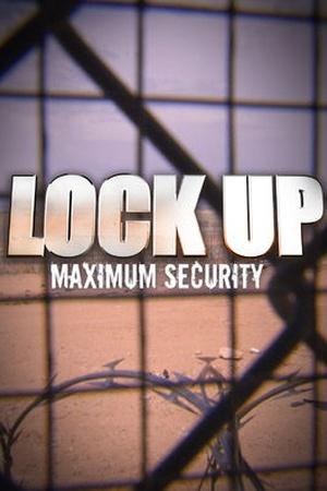 lockup-maximum-security-2007-poster